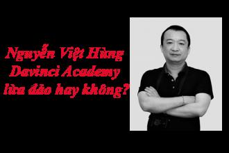 Nguyễn Việt Hùng Davinci lừa đảo hay không?