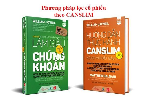 Phương pháp lọc cổ phiếu theo canslim và bộ lọc canslim