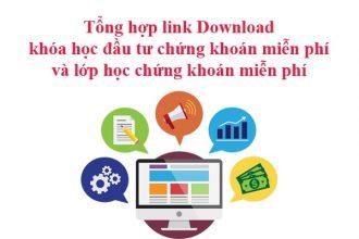 link download khóa học đầu tư chứng khoán miễn phí và lớp học đầu tư chứng khoán miễn phí