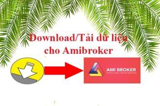 Dowload Tải dữ liệu cho Amibroker