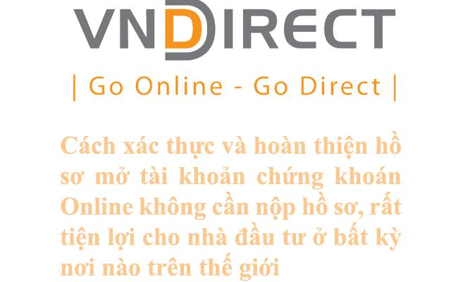 Huong dan hoan thien hop dong VNDIRECT ONLINE khong can nop ho so